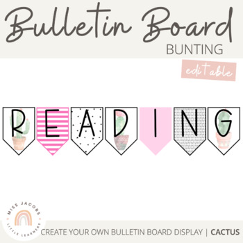 Bunting & Bulletin Board Banners | Cactus Theme