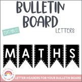 Editable Bulletin Board Letters - Black Alphabet Bunting