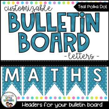 Bunting Letters - Teal Polka Dot