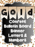 Bunting Letters and Numbers - Gold Bulletin Board Letters