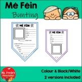 Bunting Mé Féin (Gaeilge)  Colour & Black/White