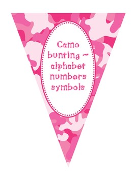 Bunting ~ Pink camo alphabet, numbers, and symbols