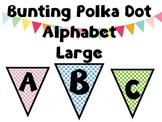 Bunting Polka Dot Alphabet Upper Case