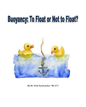 Buoyancy: Why Do Some Things Float?