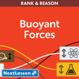 Buoyant Forces - Rank & Reason - Critical Thinking Exercise