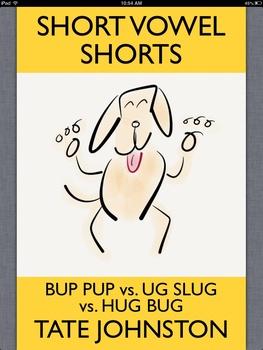 Bup Pup vs. Ug Slug vs. Hug Bug: A Fun Phonics Story Starring Short Vowel U pdf
