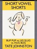 Bup Pup vs. Ug Slug vs. Hug Bug: A Fun Phonics Story Starr