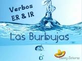 Burbujas, ER and IR Present Tense Verbs