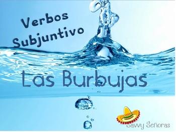 Burbujas, Subjunctive