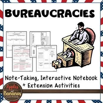 Bureaucracies Interactive Note-taking Activities