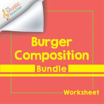 Burger Composition Bundle | Form Worksheets