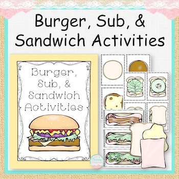 Burger, Sub, and Sandwich Activities