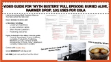 Buried Alive, 101 Uses for Cola, Hammer Drop Mythbusters Full Episode +Key