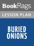 Buried Onions Lesson Plans