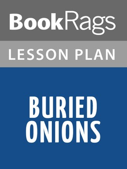 Buried Onions Lesson Plans