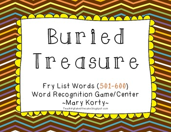 Buried Treasure: A Fry Word Learning Center (Words 501-600)