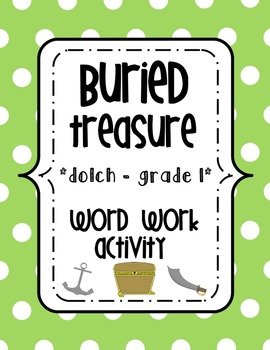 Buried Treasure Word Work {{Dolch 1st Grade Words}}