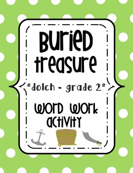 Buried Treasure Word Work {{Dolch 2nd Grade Words}}