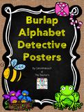 Burlap Alphabet Detective Posters