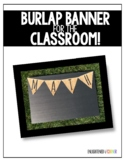 Burlap Banner for the Classroom