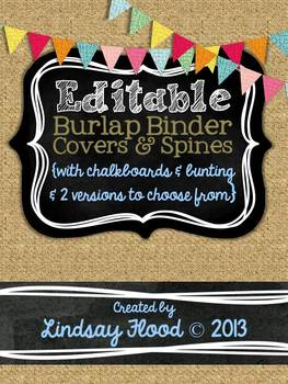 Burlap Binder Covers & Spines: Chalkboards & Bunting {Editable}