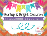 Burlap & Bright Chevron Classroom Decor Set
