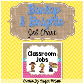 Burlap & Brights: Classroom Job Chart (2 Options)