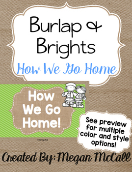 Burlap & Brights: How We Go Home