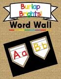 Burlap Brights Word Wall