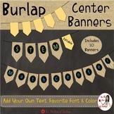 Center Banners Burlap Decor (Editable)