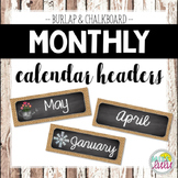 Burlap & Chalkboard Monthly Headers for Classroom Calendar