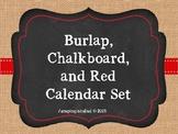 Burlap, Chalkboard, and Red Calendar Set