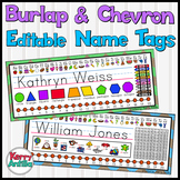 Burlap and Chevron Editable Name Tags