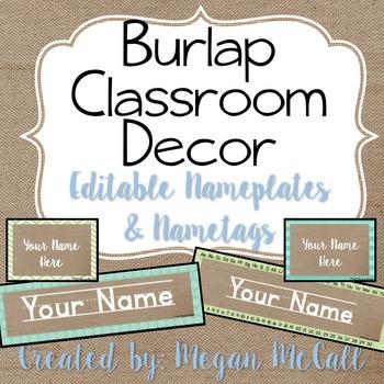 Burlap Classroom Decoration: Editable Nameplates and Nametags