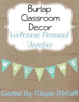 Burlap Classroom Decoration: Welcome Pennant Freebie!