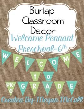 Burlap Classroom Decoration: Welcome Pennant (Preschool-6th Grade)