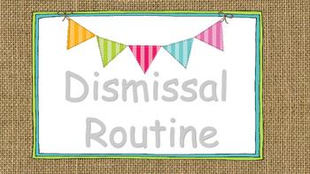 Burlap Dismissal Routine Signs