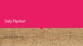 Burlap Editable Daily Flipchart Includes Calendar and Morn