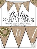 Burlap Farmhouse Pennant Banner in Cursive