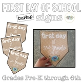 First Day of School Burlap Signs