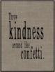 Burlap Kindness Posters