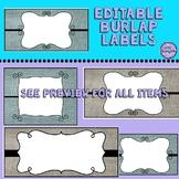 Burlap Labels/Classroom Decor - Editable
