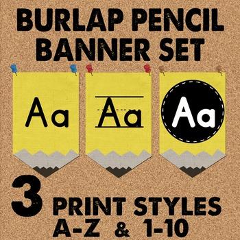 Burlap Pencil Banner Set - Print style