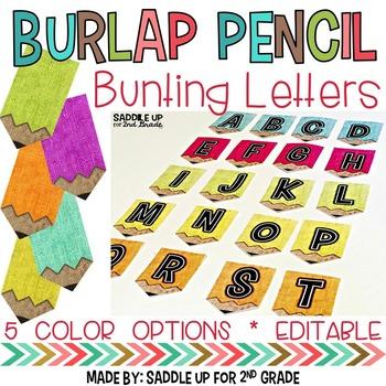 Burlap Pencil Letters *EDITABLE*