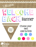 Burlap Welcome Back Banner {Editable}