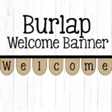 Burlap Welcome Banner