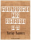 Burlap Welcome Banner (Kindergarten-12th Grade)
