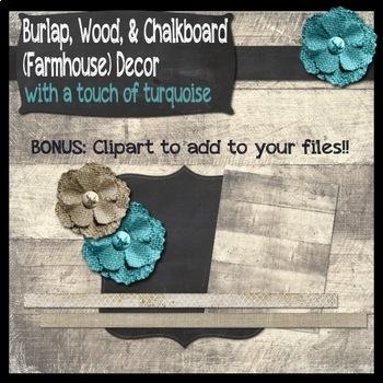 Burlap, Chalkboard, & Wood (Farmhouse) Classroom Decor Bundle