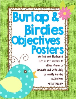 Birds and Burlap Objectives Posters *editable*