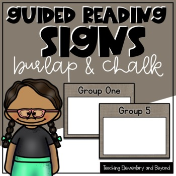 Burlap and Chalk Guided Reading Group Posters
